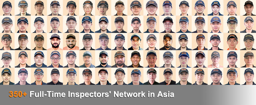 210+ Full-time Inspectors Based in China, India and Vietnam